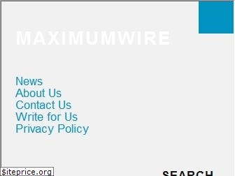 maximumwire.com website worth