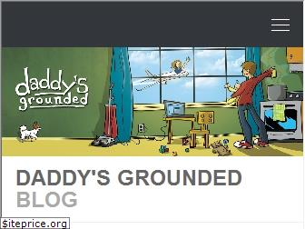daddysgrounded.com