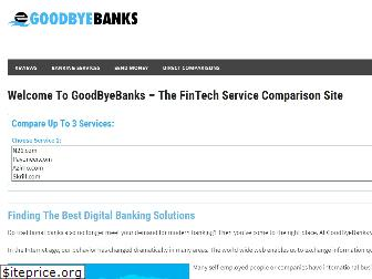 goodbyebanks.com