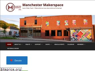 manchestermakerspace.org