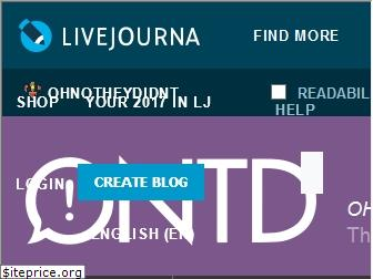 ohnotheydidnt.livejournal.com