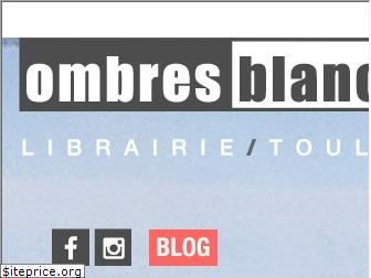 ombres-blanches.fr