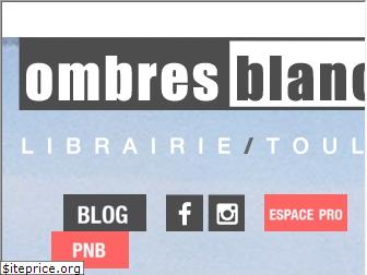 ombresblanches.fr