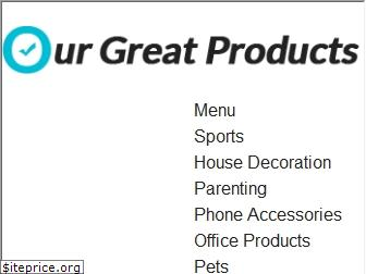 ourgreatproducts.com