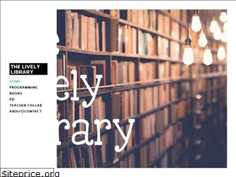 ourlivelylibrary.weebly.com