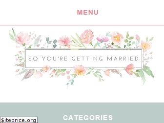 soyouregettingmarried.com