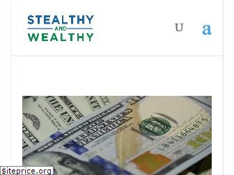 stealthyandwealthy.com