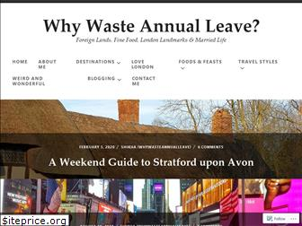 whywasteannualleave.com