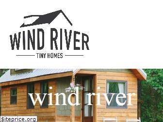 windrivertinyhomes.com