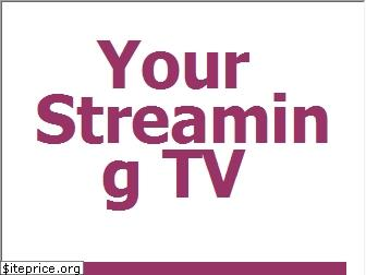 yourstreamingtv.org